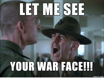 let-me-see-your-war-face-made-on-imgur-28604878.png